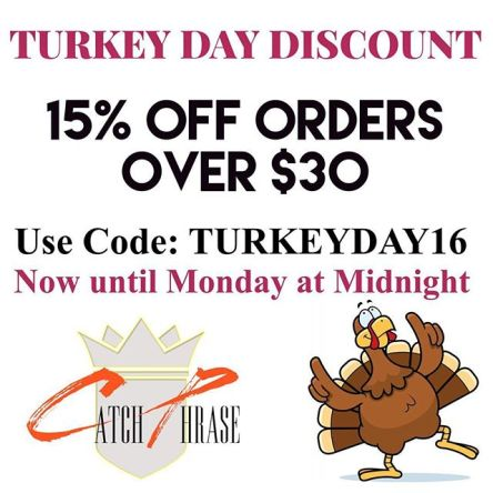 Gobble, Gobble. Make sure you check out some of our new phrases! #thanksgiving #shopcatchphrase #grateful #discount #blackfriday #smallbusiness #turkeyday #cybermonday